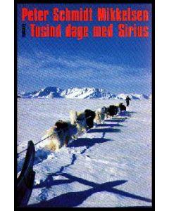 Peter Schmidt Mikkelsen: Tusind dage med Sirius (USED)